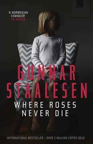 Where Roses Never Die (Varg Veum Series)