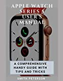 Apple Watch Series 5 User's Manual: A Comprehensive