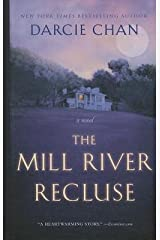 [ The Mill River Recluse BY Chan, Darcie ( Author ) ] { Hardcover } 2014 Hardcover