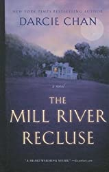 [ The Mill River Recluse BY Chan, Darcie ( Author ) ] { Hardcover } 2014