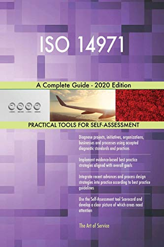 ISO 14971 A Complete Guide - 2020 Edition