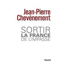 Sortir la France de l'impasse (Documents) (French Edition)