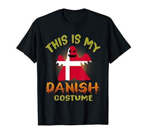 This Is My Danish Costume Boo Ghost T-Shirt Denmark Flag
