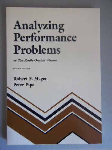 Analyzing Performance Problems or You Really Oughta Wanna
