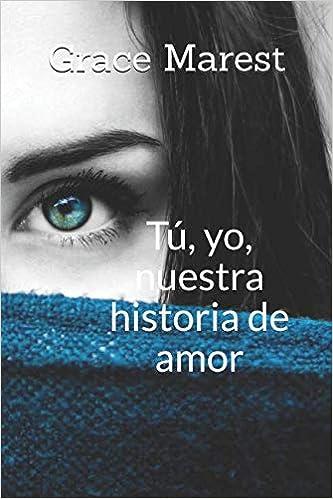 Tú, yo, nuestra historia de amor Saga Hermanos Hewson ...