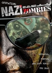 Operation: Nazi Zombies (B Rated Horror Movies)