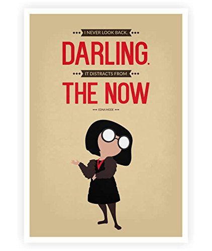 The Incredibles Quotes Magnificent Amazon Lab No 48 I Never Look Back Edna 'E' Mode The
