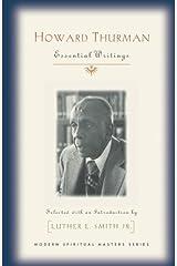 Howard Thurman: Essential Writings (Modern Spiritual Masters Series)