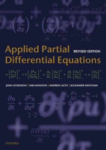 Applied Partial Differential Equations (Oxford Texts in Applied and Engineering Mathematics)
