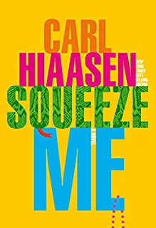 Book Cover: Squeeze Me: A Novel