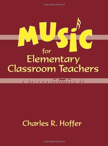 Music for Elementary Classroom (Elementary Music Book)