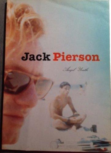Jack Pierson : Angel Youth (ISBN: 9788881586776) PDF
