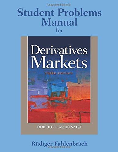 Student Problem Manual for Derivatives Markets: Volume 3