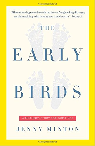 The Early Birds: A Mother's Story for Our Times