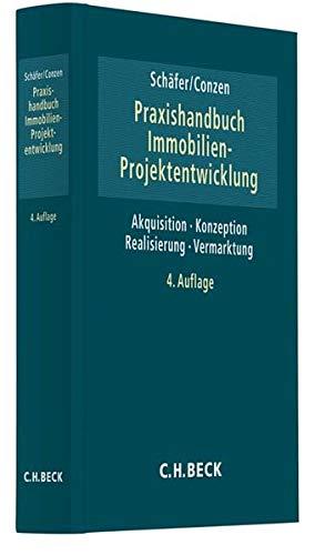 Praxishandbuch der Immobilien-Projektentwicklung Gebundenes Buch – 31. Dezember 2018 Jürgen Schäfer Georg Conzen Stefan Blümm Ralf F. Bode