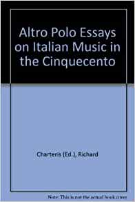 essays on italian music in the cinquecento Compare and contrast essayscountry music and rap music are two totally different musical genres differences dropdown essays on italian music in the cinquecento.