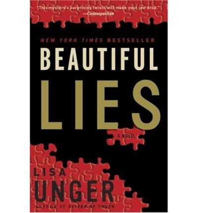Read Online Beautiful Lies [ BEAUTIFUL LIES ] By Unger, Lisa ( Author )Dec-05-2006 Paperback pdf epub