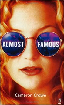 Almost Famous by Cameron Crowe (2000-11-01)
