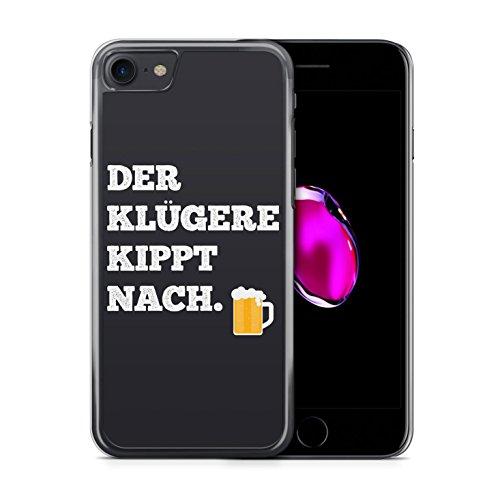 Der Klügere Kippt Nach. Bier - iPhone 7 Hülle Handyhülle Case Cover Schutzhülle Hardcase - Alkohol Feiern Männer Coole Bedruckte Lustige Ausgefallene Geile Witzige Spruch Sprüche