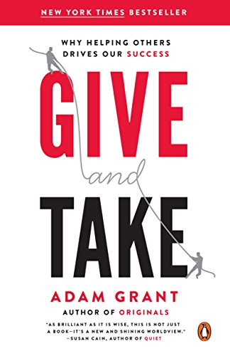 Give and Take: Why Helping Others Drives Our Success cover