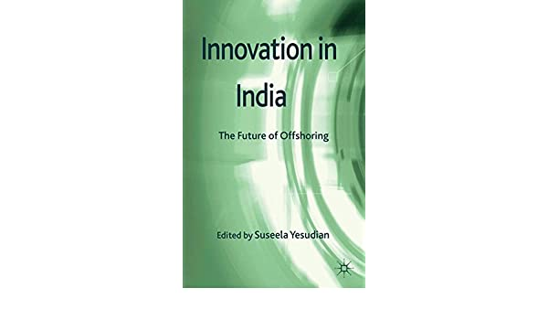 Innovation in India: The Future of Offshoring