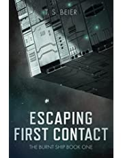 Escaping First Contact