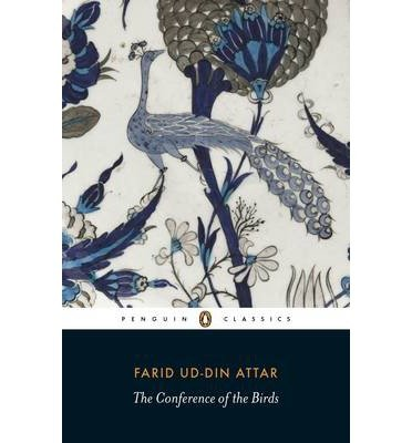 The Conference of Birds[ THE CONFERENCE OF BIRDS ] By Attar, Farid Ud-Din ( Author )Jul-03-1984 Paperback