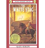 [(The White Stag )] [Author: Kate Seredy] [Dec-2008]