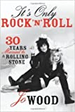 img - for It's Only Rock and Roll book / textbook / text book
