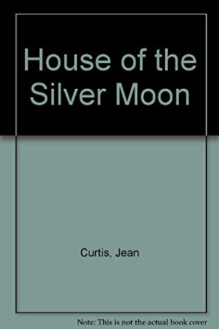 book cover of House of the Silver Moon