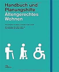 Altengerechtes Wohnen. Handbuch und Planungshilfe. Mit vollständigem Abdruck der DIN 18040-2