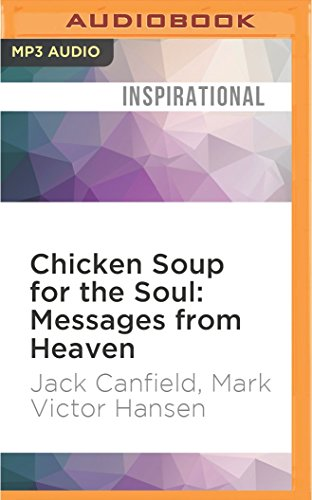 Message Mp3 (Chicken Soup for the Soul: Messages from Heaven: 101 Miraculous Stories of Signs from Beyond, Amazing Connections, and Love that Doesn't Die)