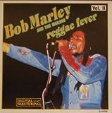 Bob Marley and the Wailers Reggae Fever Vol. II