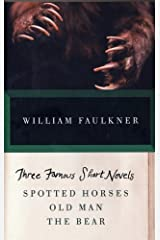 Three Famous Short Novels: Spotted Horses Old Man The Bear (Vintage International) Kindle Edition
