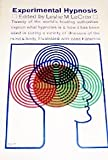 img - for Experimental Hypnosis: A Symposium of Articles on Research by Many of the World's Leading Authorities book / textbook / text book