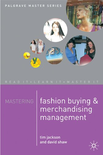 - Mastering Fashion Buying and Merchandising Management (Palgrave Master Series)