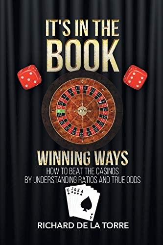 It's in the Book: Winning Ways - How to Beat the Casinos (Best Way To Make Money Playing Craps)