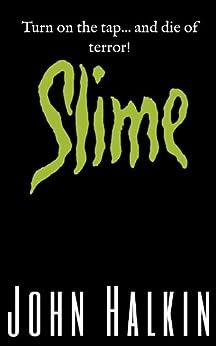 Slime by [Halkin, John]