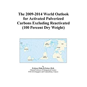 The 2009-2014 World Outlook for Activated Pulverized Carbons Excluding Reactivated (100 Percent Dry Weight) Icon Group