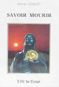 Savoir Mourir par Michel Coquet