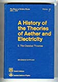 A History of the Theories of Aether and Electricity, Whittaker, Edmund T., 0883185237