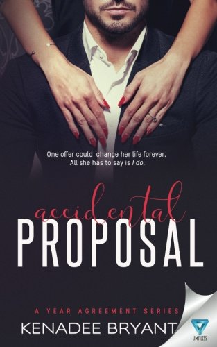 Accidental Proposal (A Year Agreement) (Volume 1)