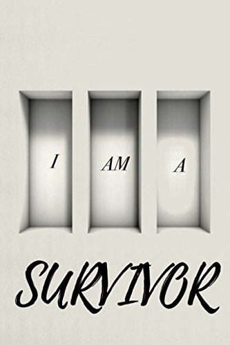 I Am A Survivor PDF