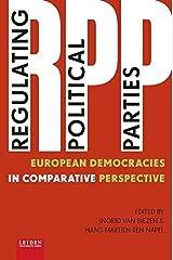 Regulating Political Parties: European Democracies in Comparative Perspective (2015-06-15) Paperback