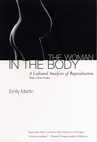 The Woman in the Body: A Cultural Analysis of Reproduction