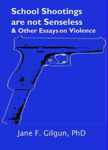 Apa Style Essay Paper School Shootings Are Not Senseless  Other Essays On Violence By Gilgun  Jane Narrative Essay Examples High School also Wonder Of Science Essay School Shootings Are Not Senseless  Other Essays On Violence  Essays On Importance Of English
