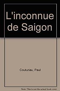 """Afficher """"L'inconnue de Saigon"""""""