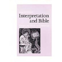 Interpretation and Bible: Essays on Truth in Literature (Michael Glazier Books)