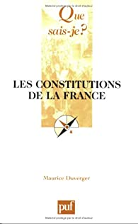 Les constitutions de la France par Maurice Duverger