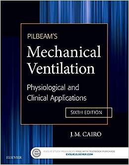 Pilbeam's Mechanical Ventilation: Physiological And Clinical Applications, 6e por J M Cairo Phd  Rrt epub